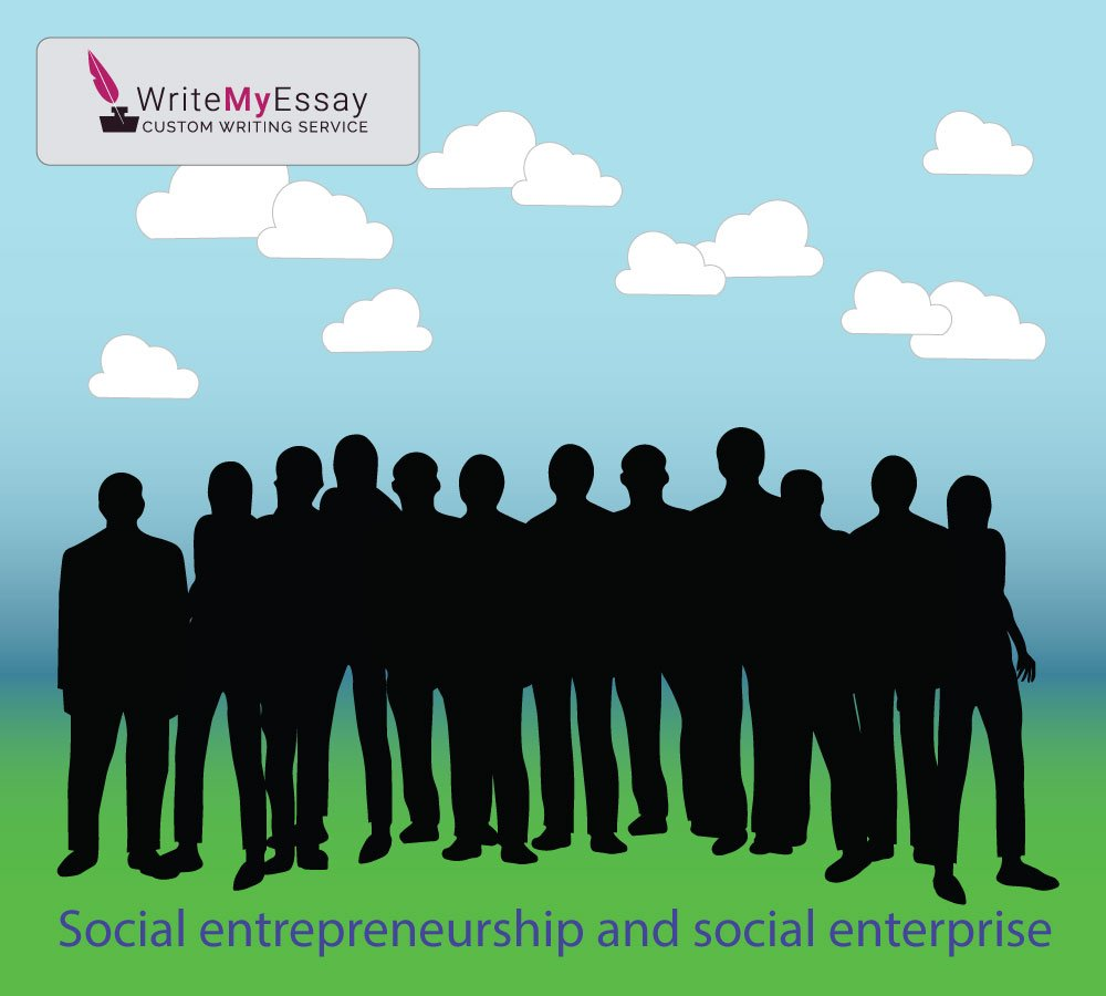 Social entrepreneurship and social enterprise essay sample