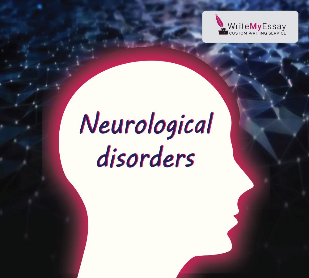 Neurological disorders essay sample